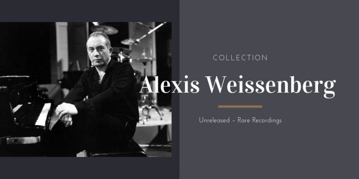 Alexis Weissenberg Collection