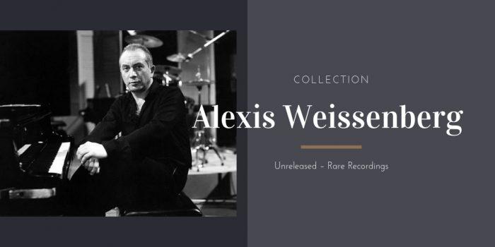 Alexis Weissenberg Collection